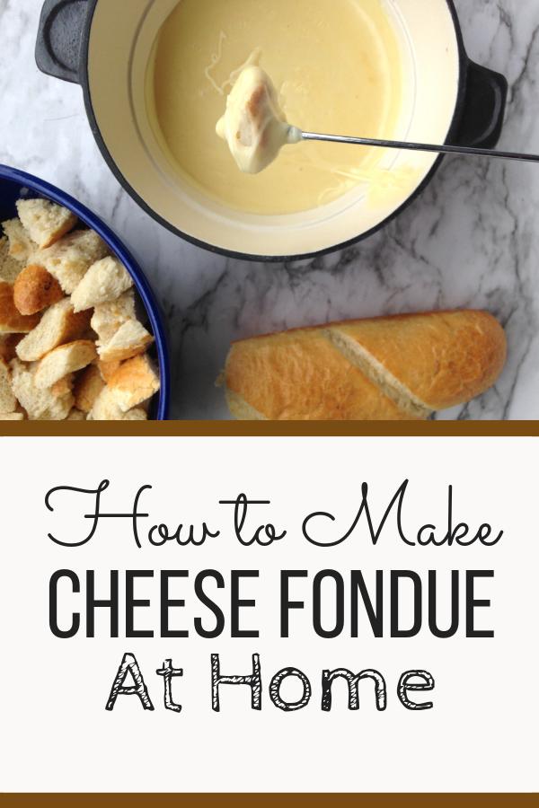 How to Make Cheese Fondue at Home (Cheese Fondue Ideas) #fonduecheese