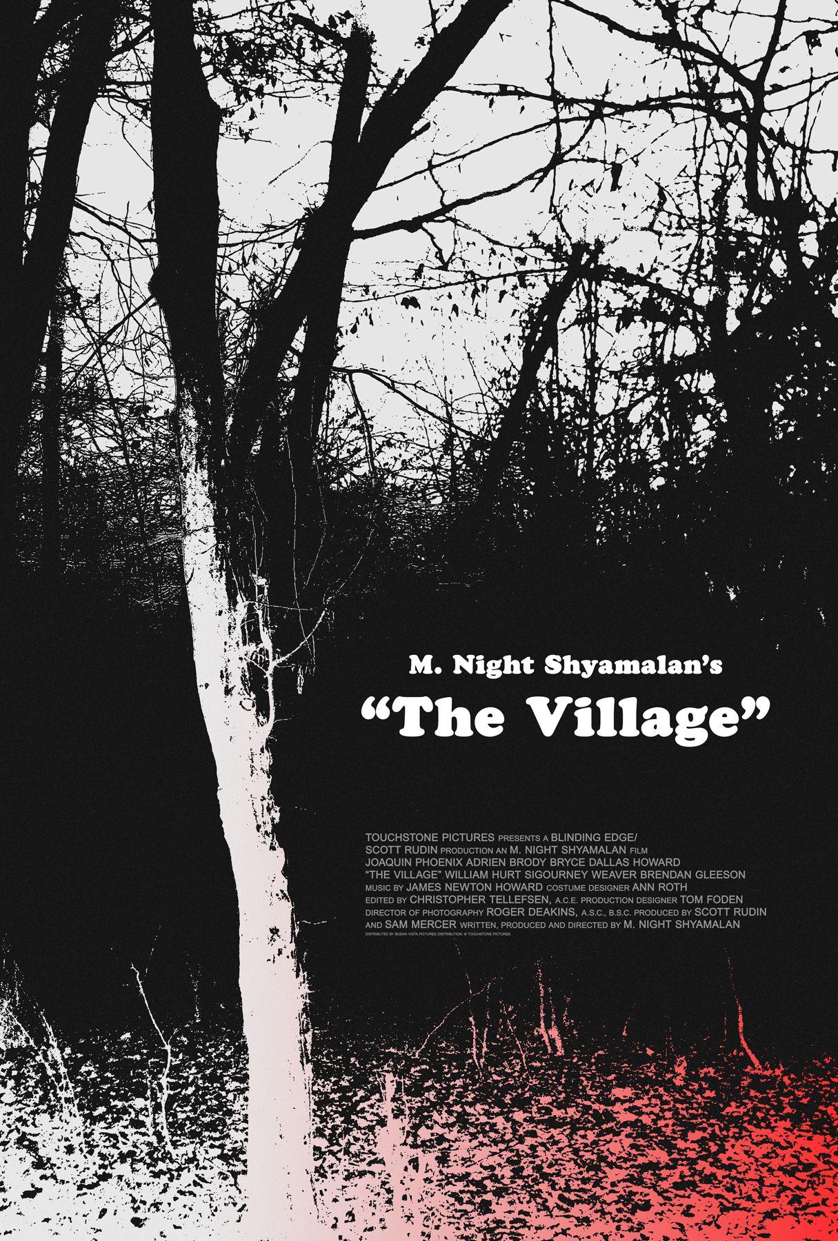 Poster for The Village by Scott Saslow. #thevillage #mnightshyamalan #brycedallashoward #joaquinphoenix #adrienbrody #williamhurt #sigourneyweaver #movieposter #graphicdesign #posterdesign #fanart #alternativefilmposter #alternativemovieposter