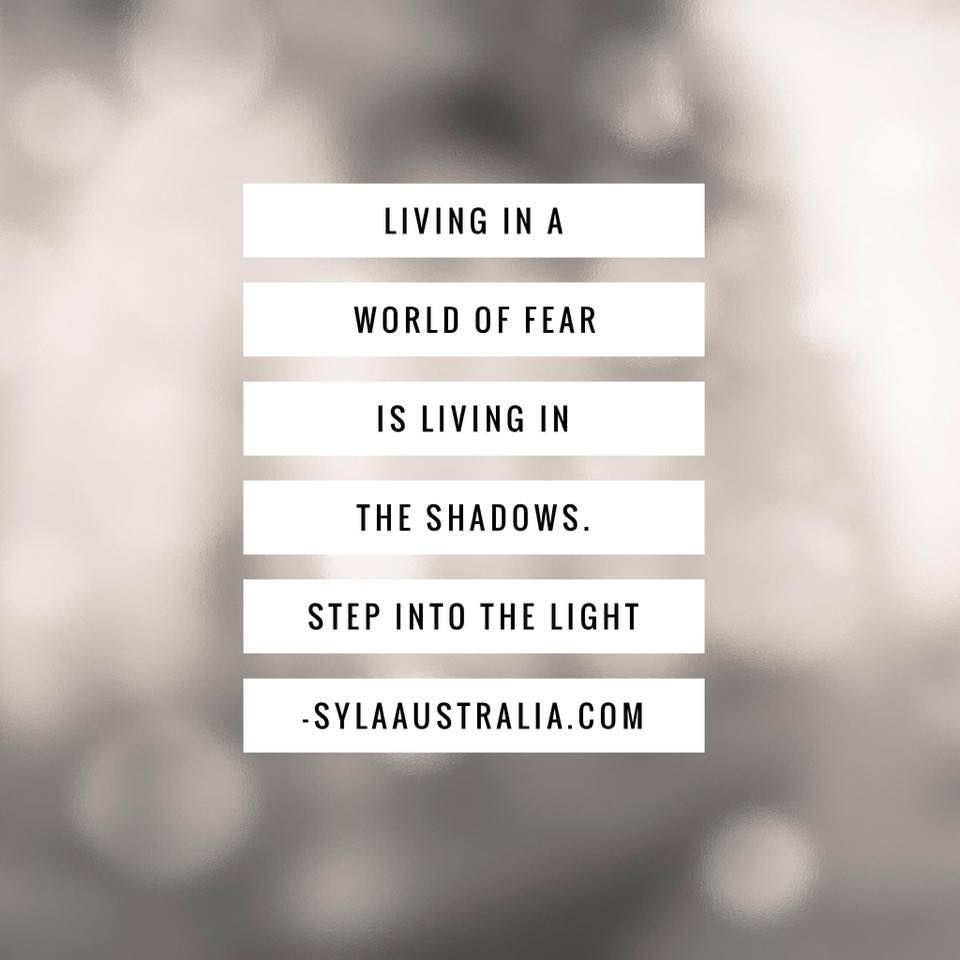 Step Into The Light Impressive Living In A World Of Fear Is Living In The Shadowsstep Into The Inspiration
