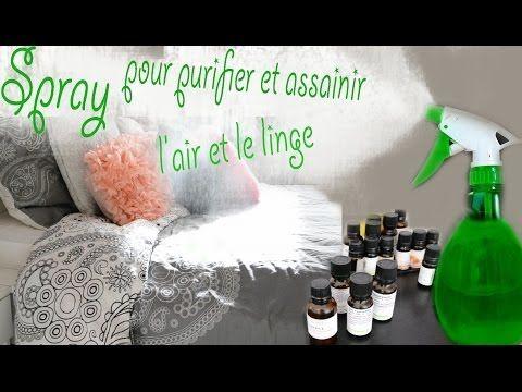 Diy Spray Pour Purifier Et Assainir L Air Et Le Linge Youtube