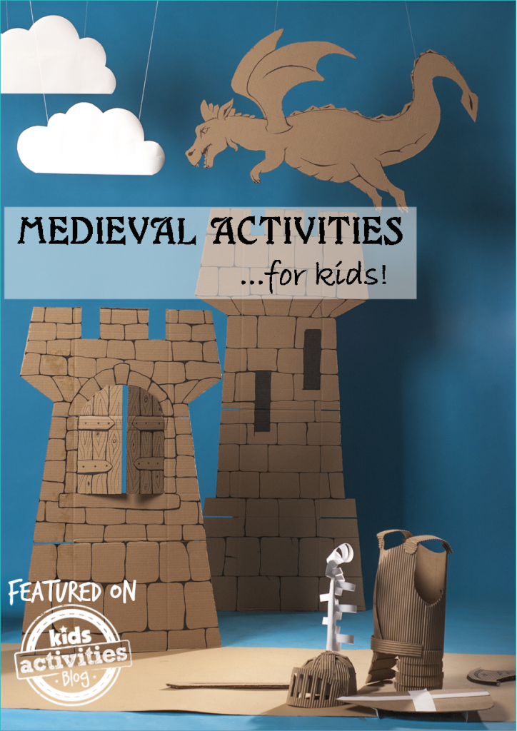 Medieval Activities & Fun Ideas for Kids