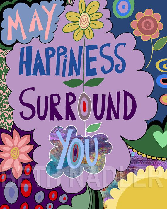 May happiness surround you - by Beth Nadler Art | Hippie ...