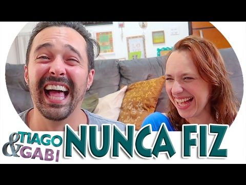 NUNCA FIZ - Tiago e Gabi