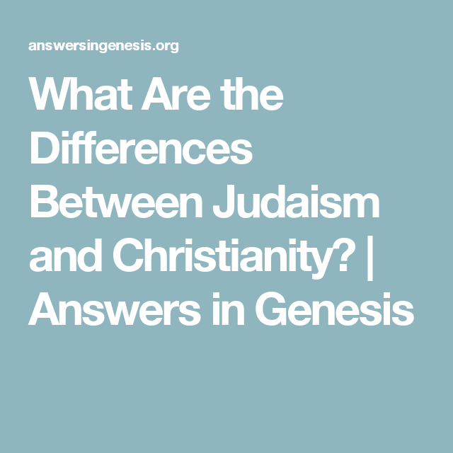 what is the difference between judaism and christianity