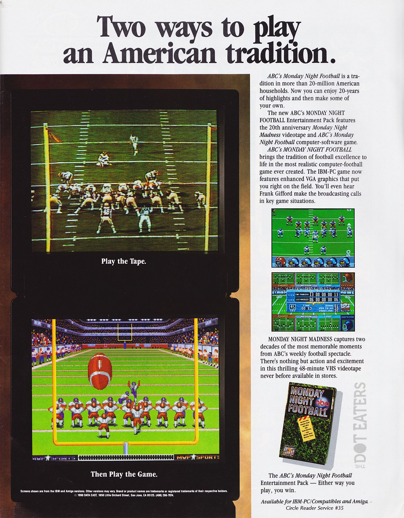Take to the gridiron, right on your Amiga or IBMPC