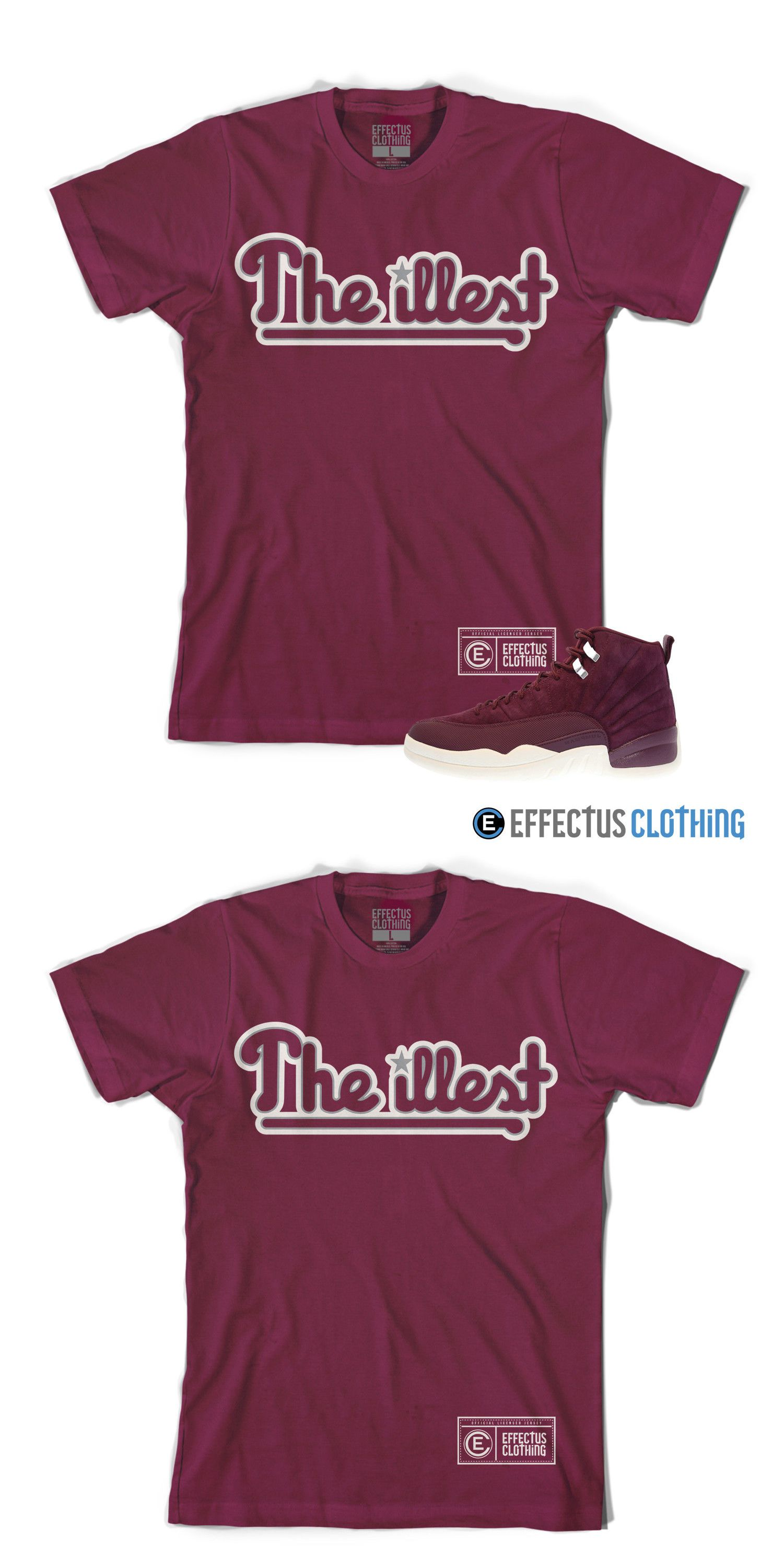 4c037c9b490 T-Shirts 15687: Shirt To Match Air Jordan Retro 12 Bordeaux Sneakers.  Illest Tee -> BUY IT NOW ONLY: $30 on eBay!