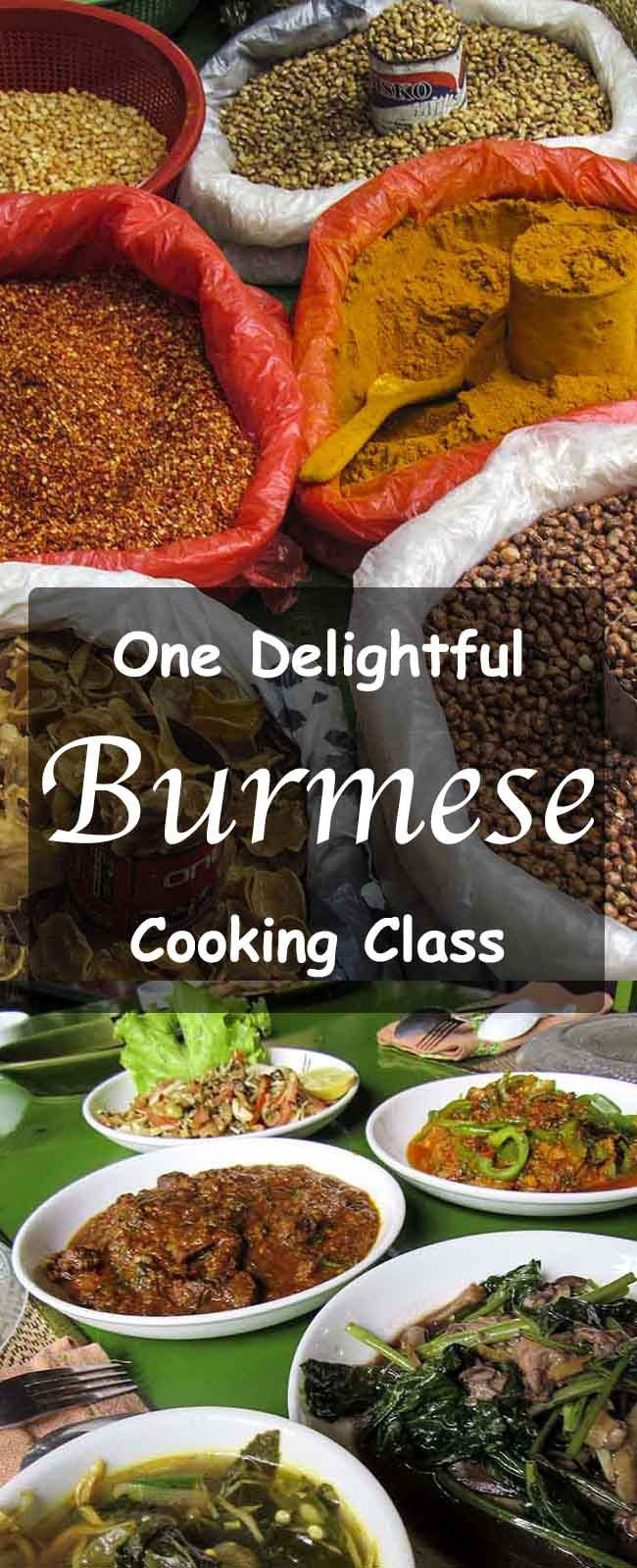 One Delightful Burmese Cooking Class Cooking Cooking Classes Food