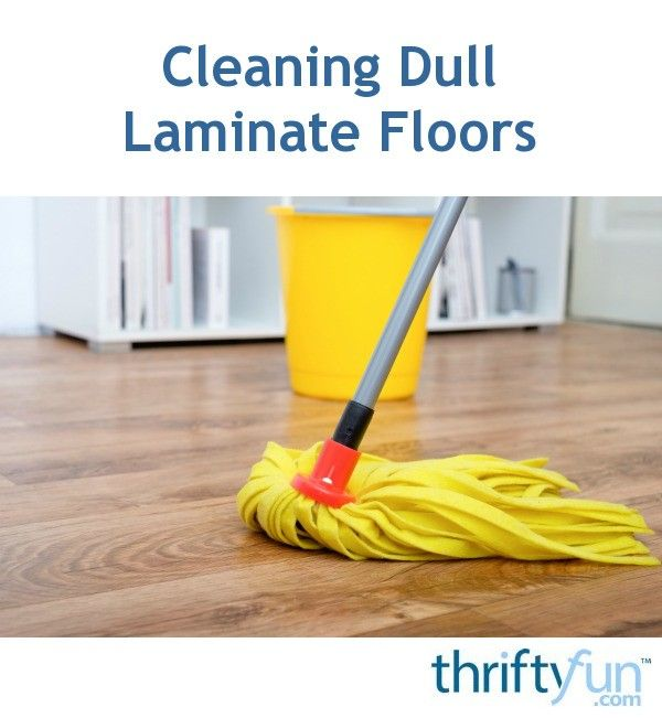 Cleaning Dull Laminate Floors
