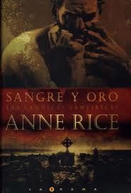 Sangre y oro - Anne Rice