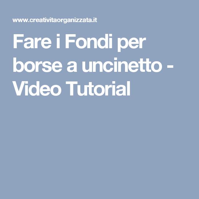 794525bc96 Fare i Fondi per borse a uncinetto - Video Tutorial | applicazioni