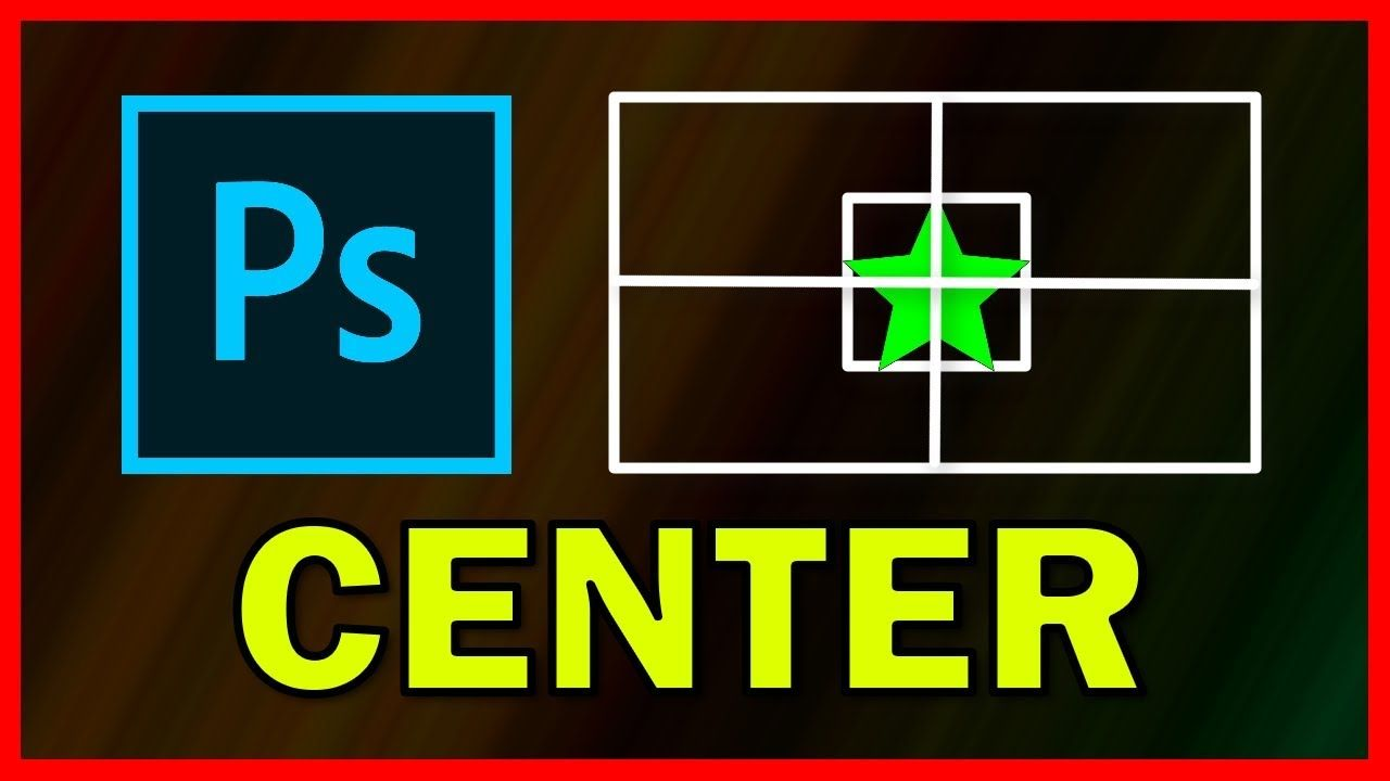 How to center layer in photoshop