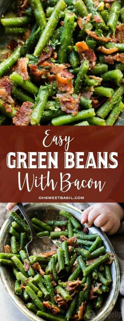 Easy Green Beans with Bacon Finding an for every night can take a lot of work but these easy with a
