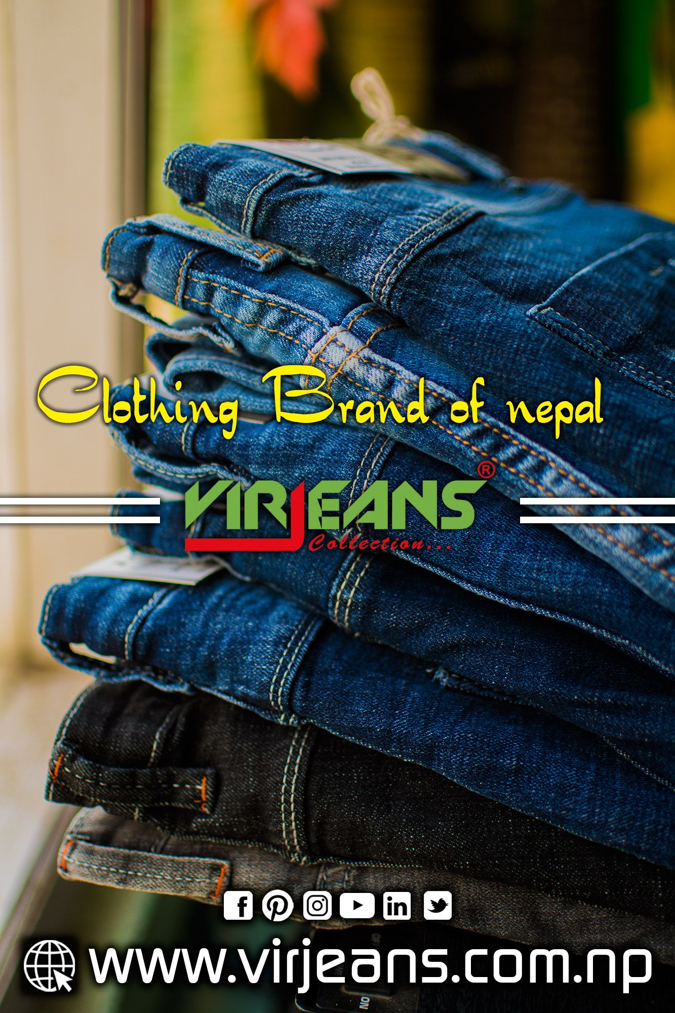 Virjeans Clothing Brand Of Nepal Virjeans Magazine Denim In Nepal Top Designer Jeans Bran Online Shopping Clothes Nepal Clothing Popular Clothing Brands