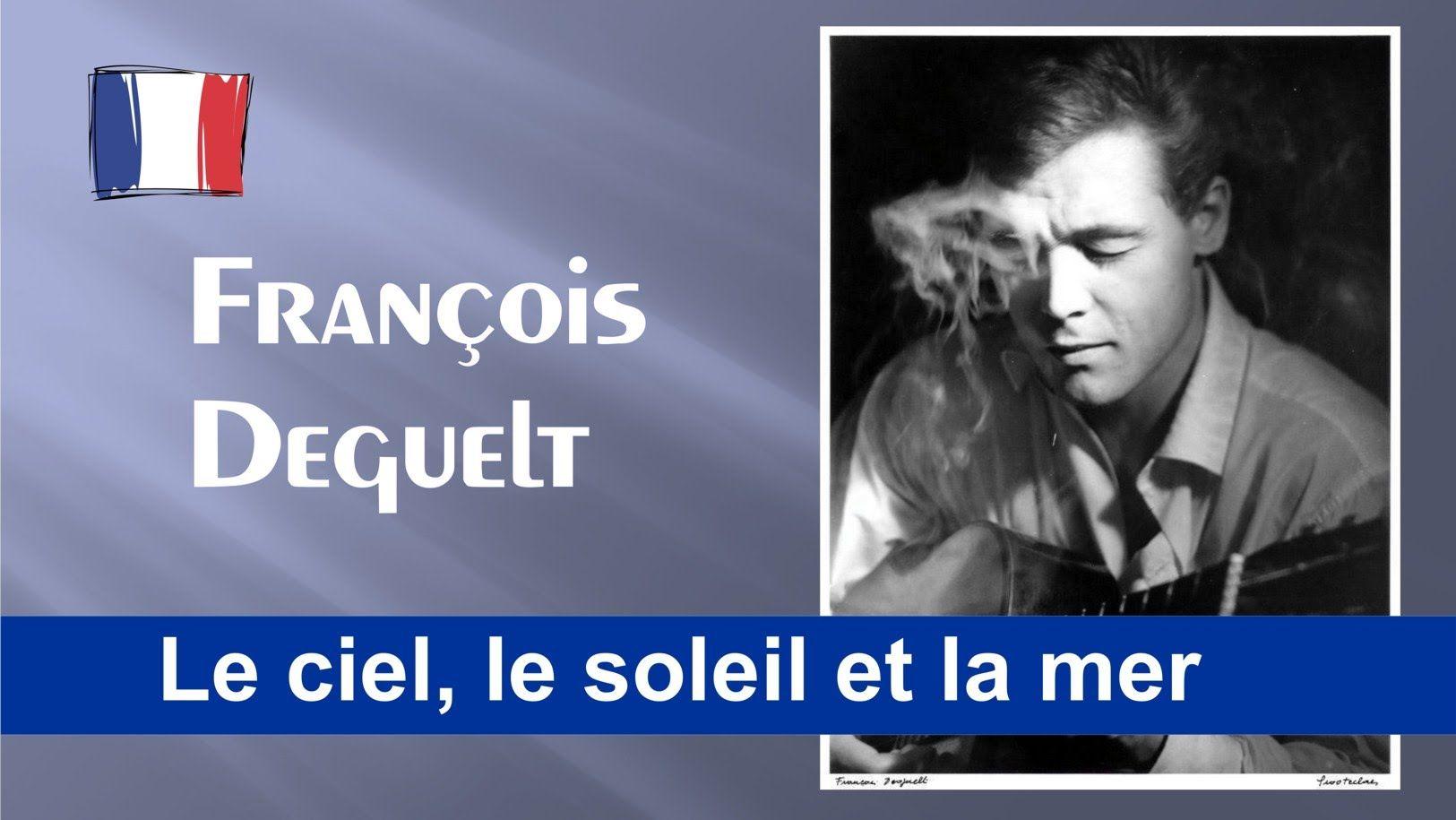 François Deguelt - Le ciel, le soleil et la mer