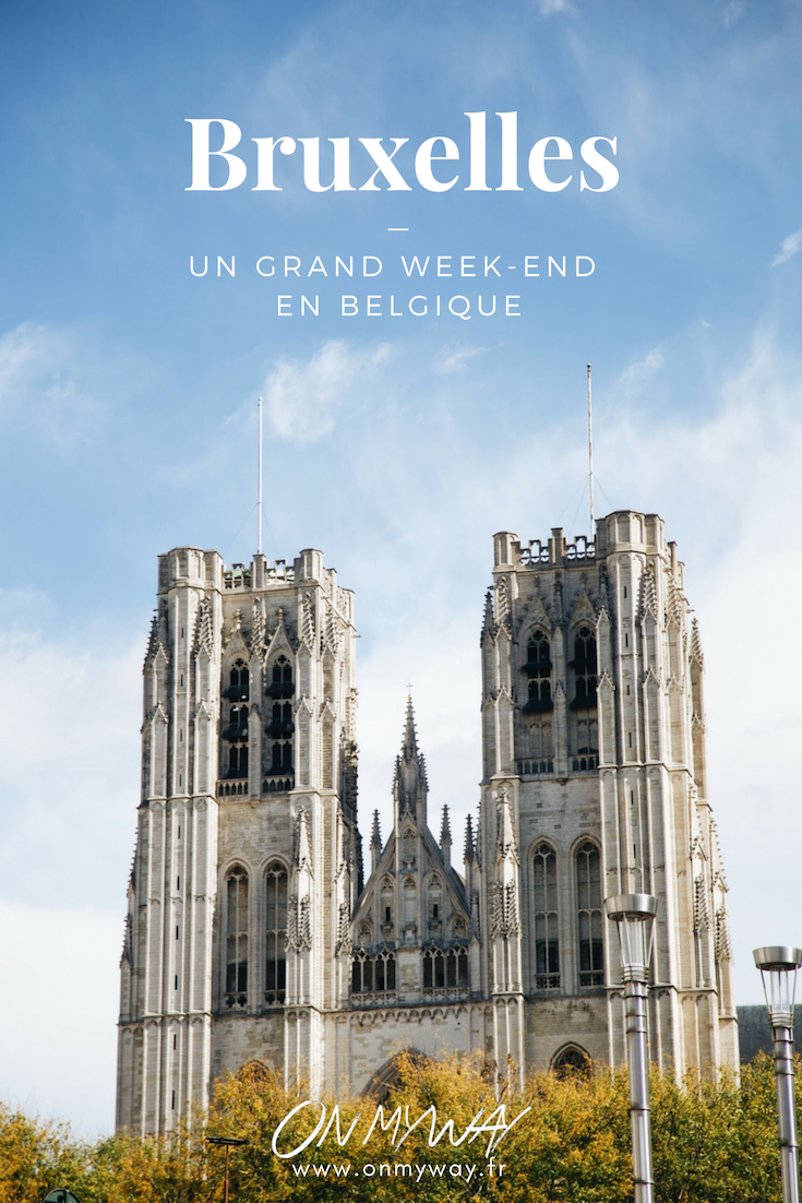 Un Grand Week End En Belgique Https Www Onmyway Fr Blog Un Grand Week End En Belgique Bruxelles Wallonie Belgique Belgique Week End Belgique Visite Belgique