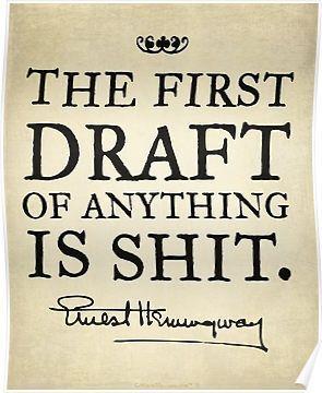 Hemingway First Draft Poster by LibertyManiacs