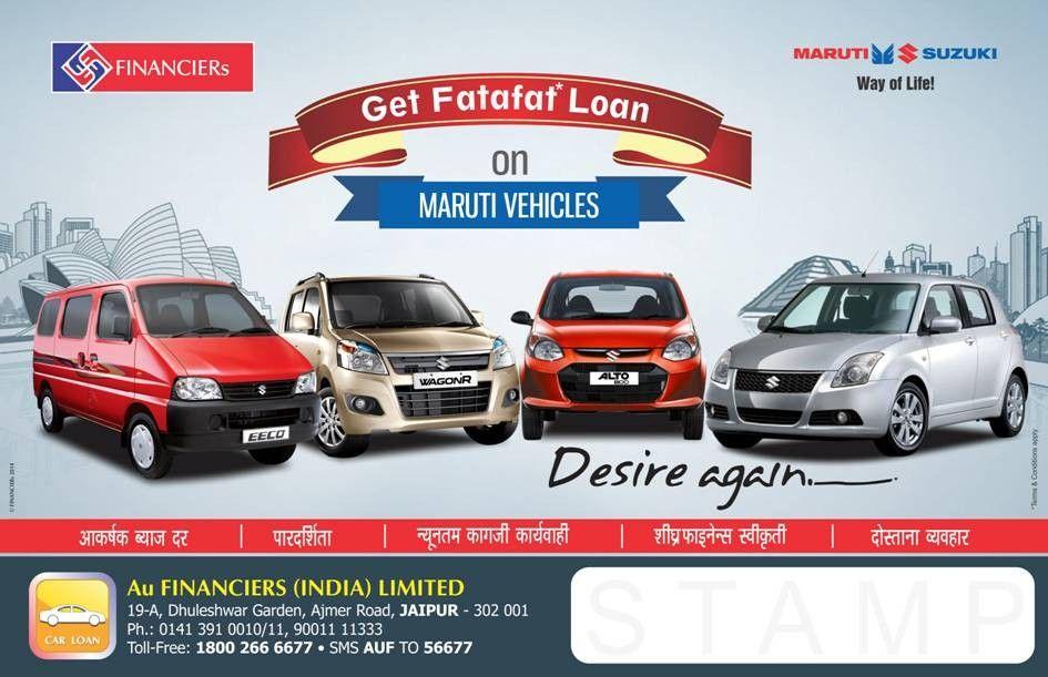Get Fatafat Instant Loan On Maruti Vehicles From Au Financiers Finance Www Aufin In Finance Finance Bank Instant Loans