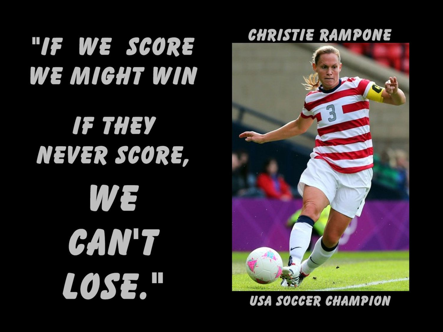 "Soccer Poster Christie Rampone Olympic Champion Photo Quote Wall Art Print 5x7""- 8x11"" If They Don't Score We Can't Lose - Free USA Ship by ArleyArtEmporium on Etsy"