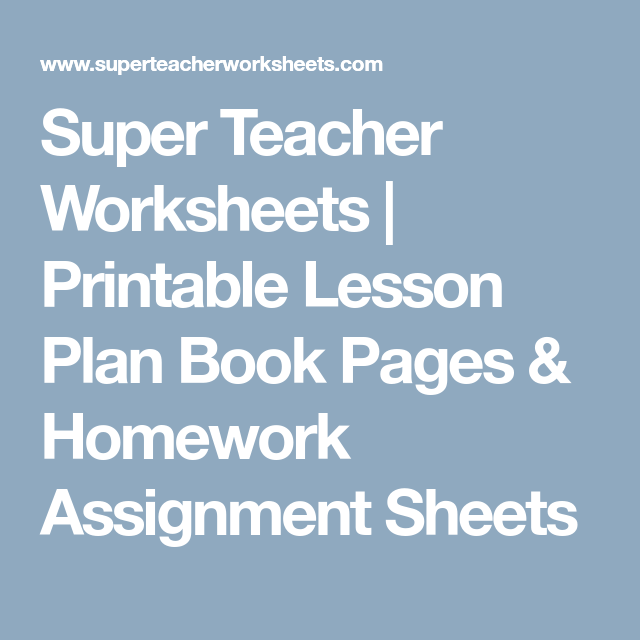 super teacher worksheets printable lesson plan book pages
