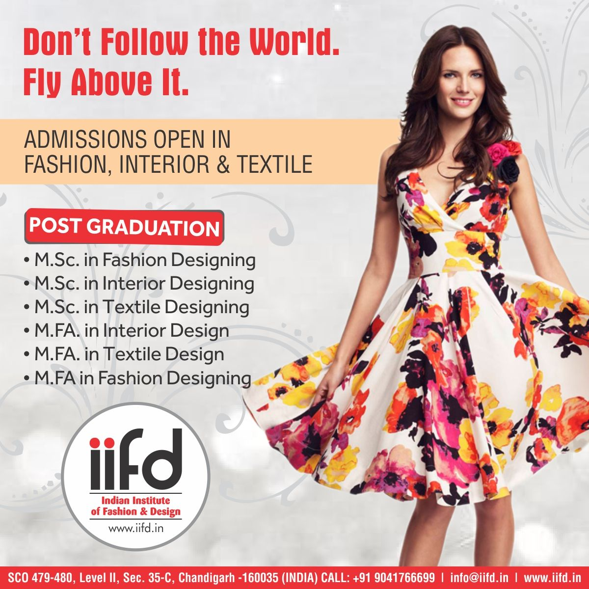 Don T Follow The World Fly Above It Admission Open In Iifd Limited Seats Available For Admis Fashion Designing Course Fashion Courses Fashion Design