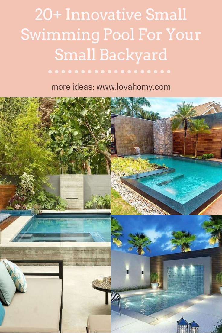 20 Innovative Small Swimming Pool For Your Small Backyard In 2020 Small Backyard Small Swimming Pools Swimming Pools