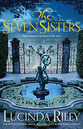 The Seven Sisters Seven Sisters 1 Amazon Co Uk Lucinda Riley