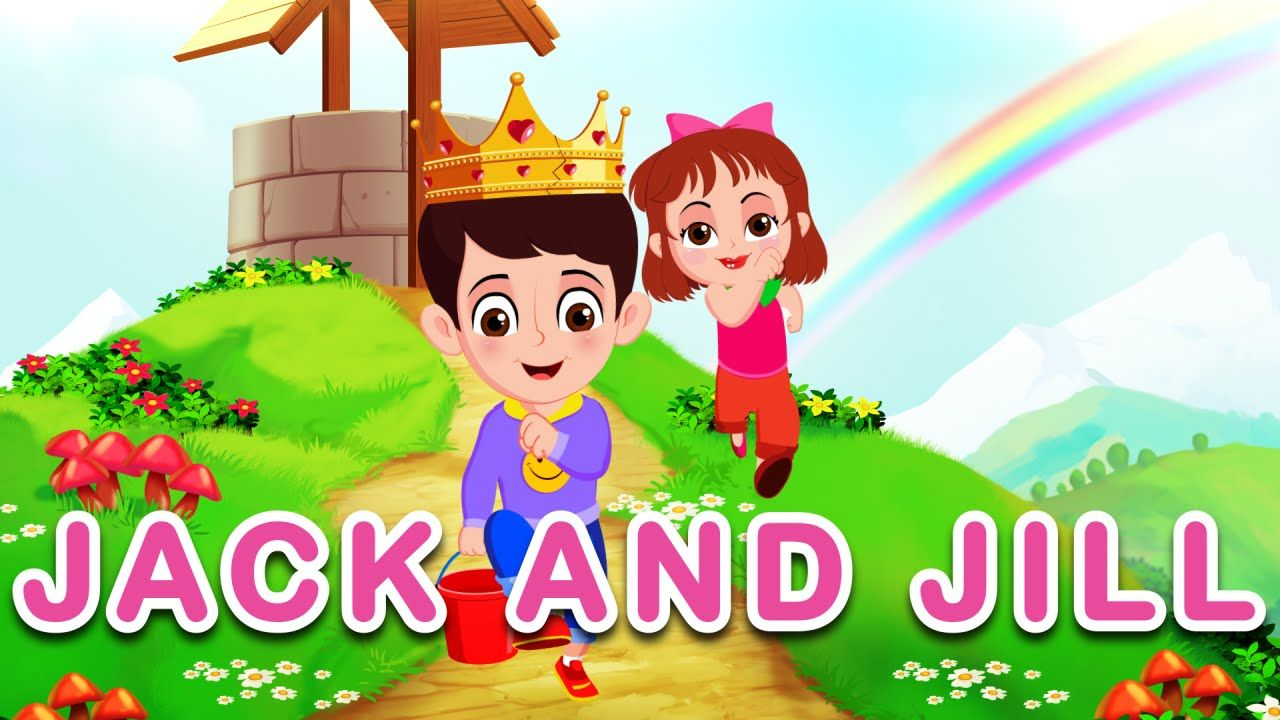 Jack and Jill Nursery Rhyme Children Songs with Lyrics