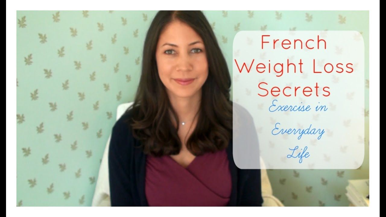 French Weight Loss Secrets: Exercise in Everyday Life