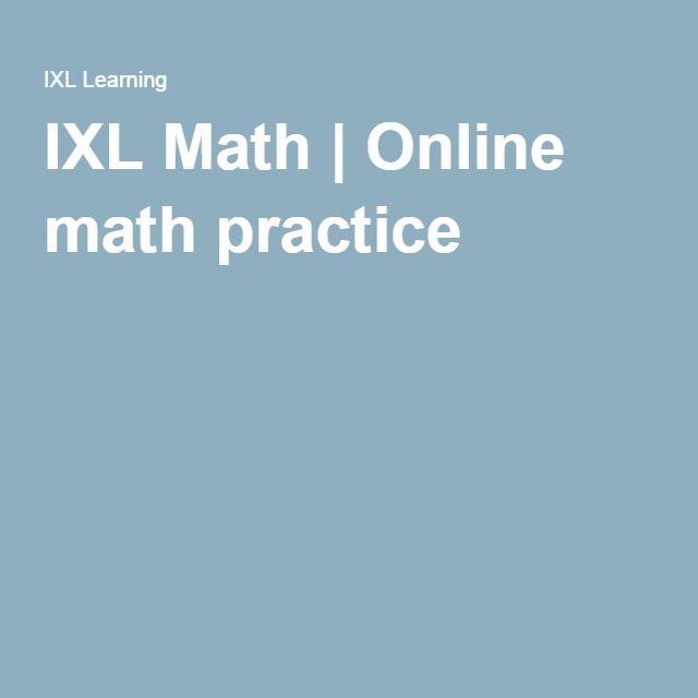 Ixl Math Online Math Practice Math Practices Ixl Math Online Math Practice