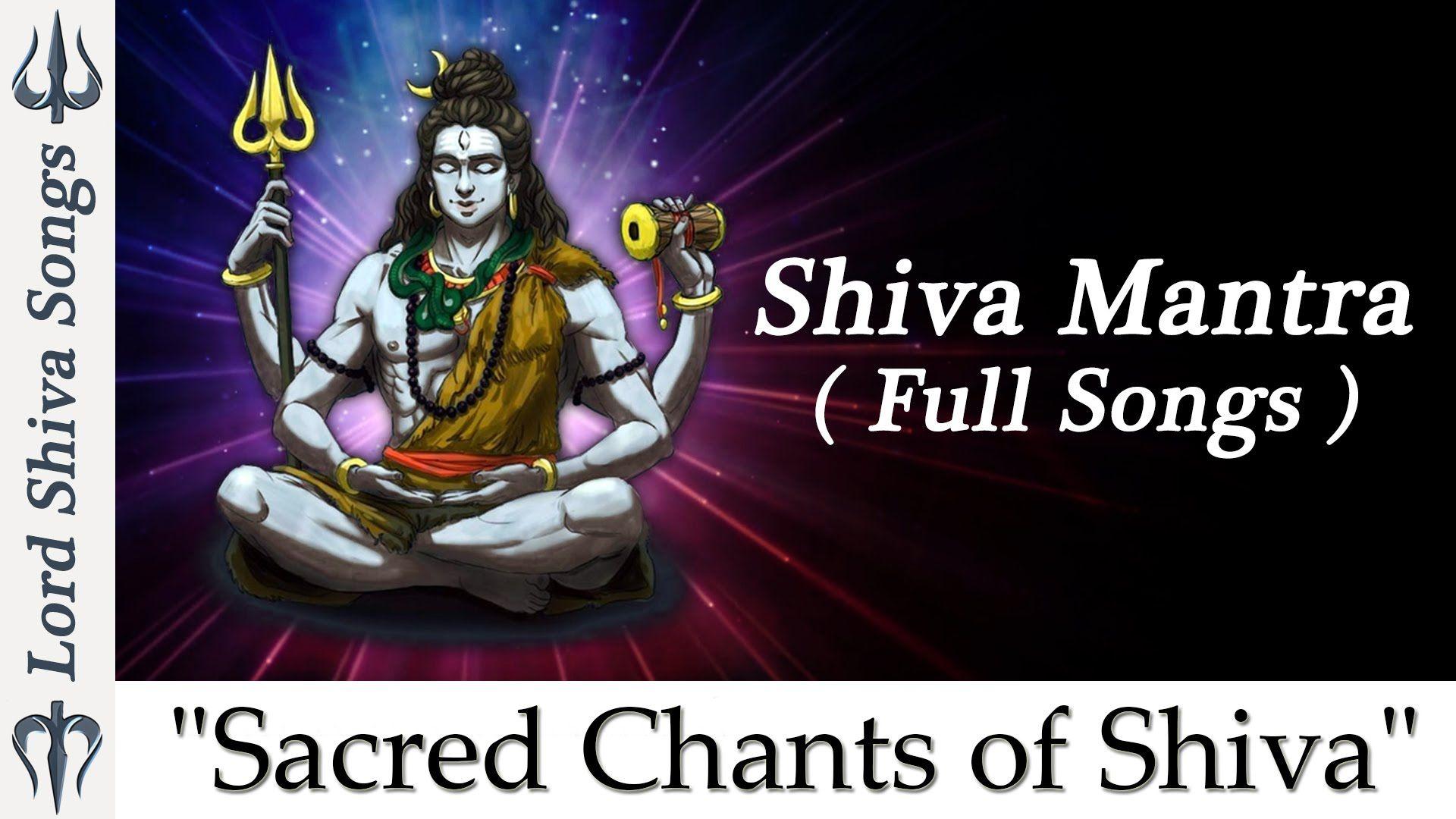 Sacred Chants Of Shiva Mantra Shiva Stotram Shiva Tandava Stotram Mahamrityunjay Mantra Mantras Shiva Stotram Shiva