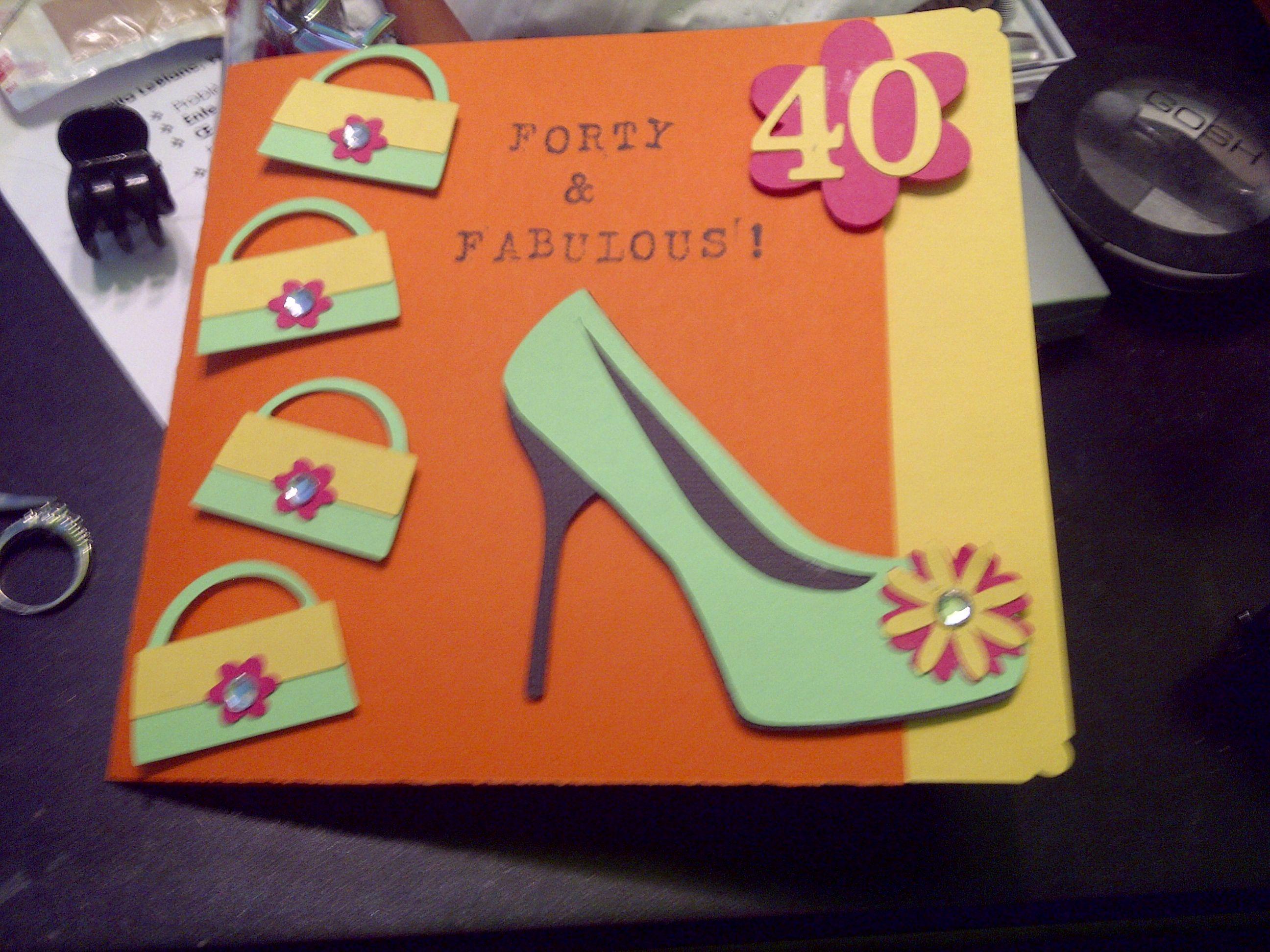 40th Birthday Card Cricut Machine Cricut Birthday Cards Cricut