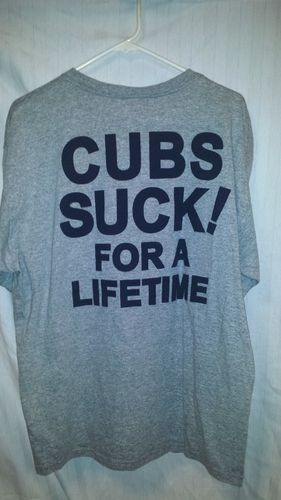 The cubs suck t-shirts