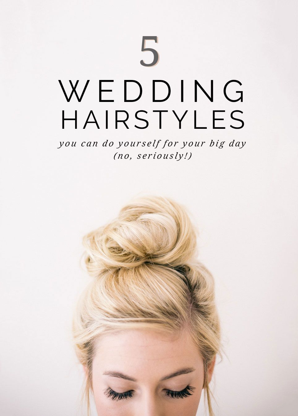 5 Super Easy Wedding Hairstyles You Can Do Yourself Pipkin Paper Company Wedding Hairstyles Hair Styles Simple Wedding Hairstyles