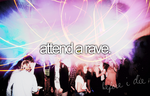 attend a rave
