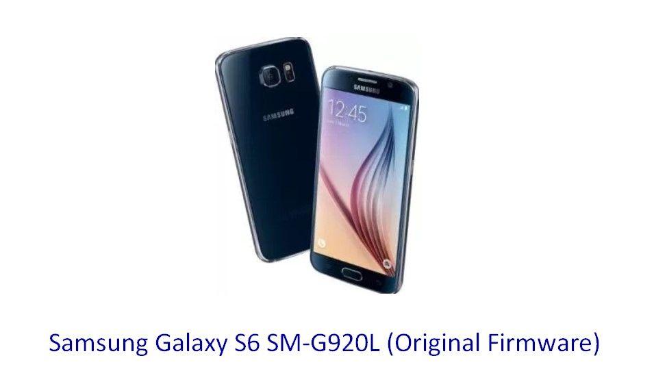 Samsung Galaxy S6 SM-G920L (Original Firmware) - Stock Rom