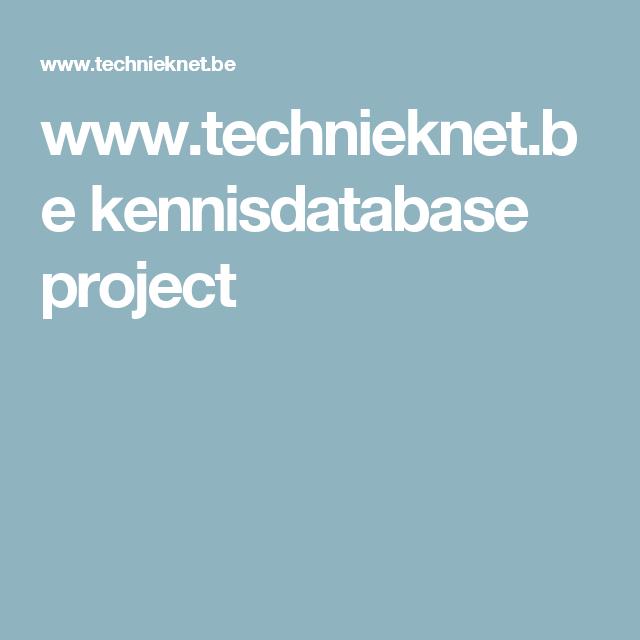 www.technieknet.be kennisdatabase project