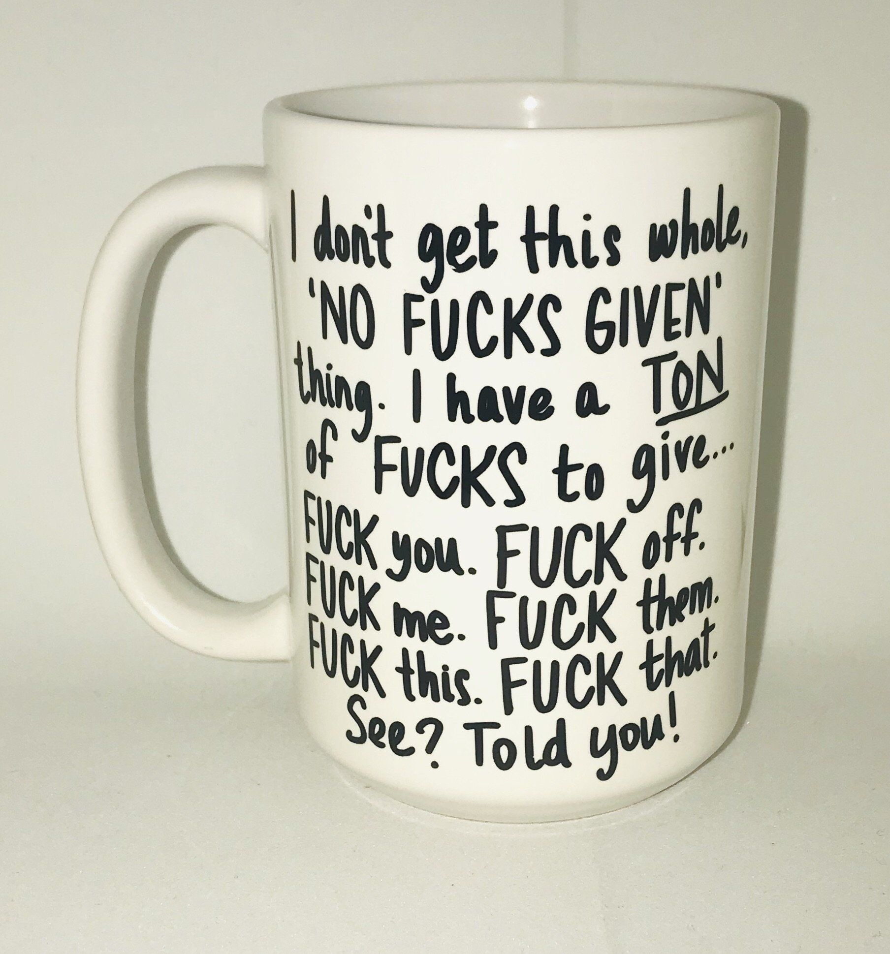No Fucks Given- Don't get it- Funny Coffee Mugs #funnycoffeemugs
