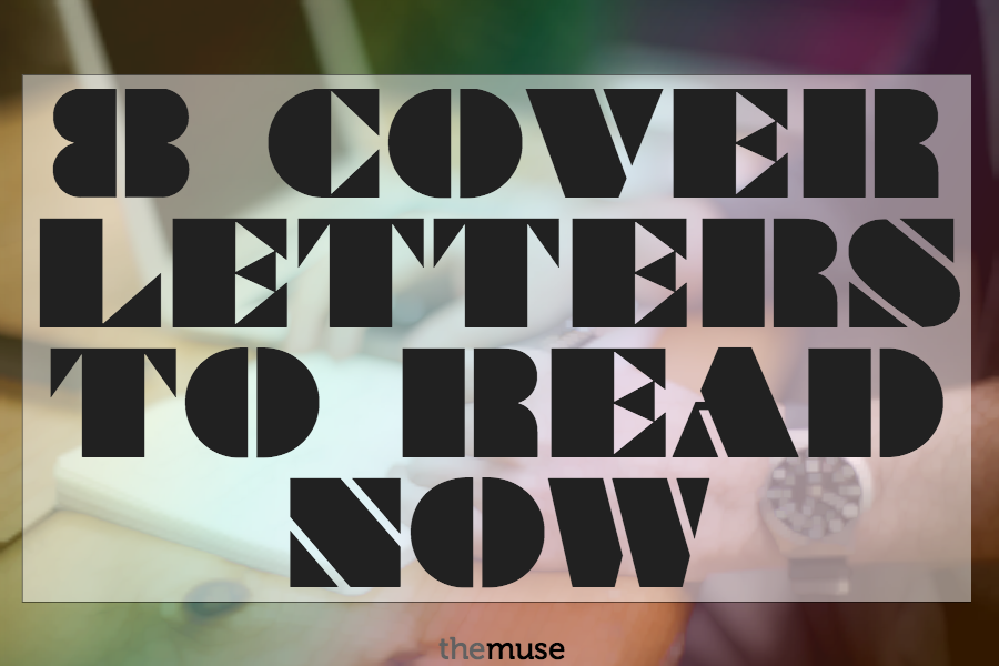Amazing The 8 Cover Letters You Need To Read Now //