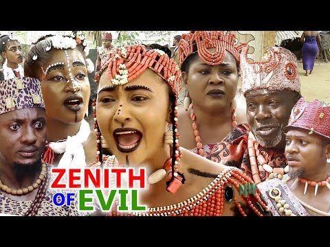 New Movie Alert ZENITH OF EVIL Season 1&2 - 2019 Latest Nollywood Epic Movie Full HD - YouTube #epicmovie