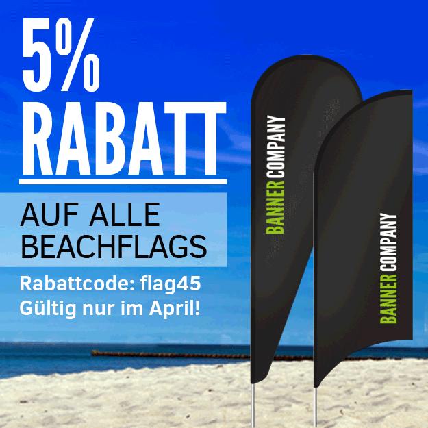 Frühjahr, Sommer, Sonne -> Beachflags individuell bedruckt! 5 % Rabattaktion nur im April.