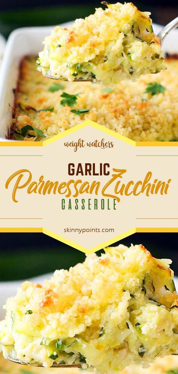 GARLIC PARMESAN ZUCCHINI CASSEROLE COME WITH 8 WEIGHT WATCHERS SMART POINTS