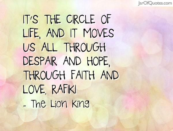 Circle Of Life Quote The Lion King Musicals Circle Of Life