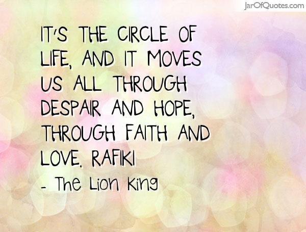 Circle Of Life Quotes Lorriejones