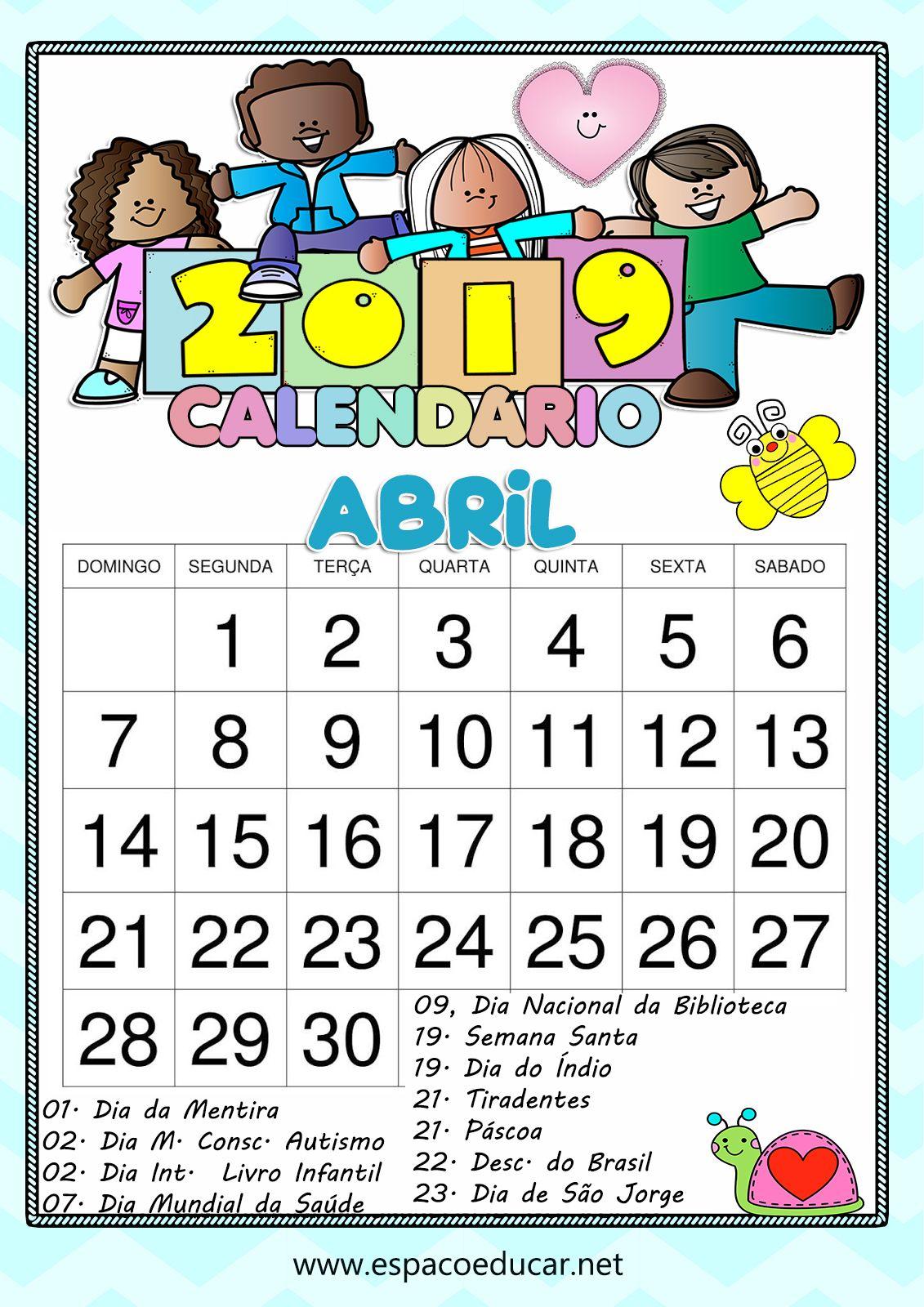 Calendario Abril De 2019 Para Imprimir Com Todos Os Feriados E Datas Colorido Fofo Calendario Novembro Calendario Abril Datas Comemorativas Educacao Infantil