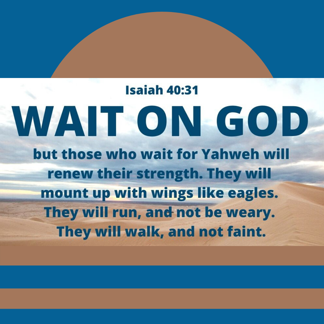Isaiah 40:31 but those who wait for Yahweh will renew ...