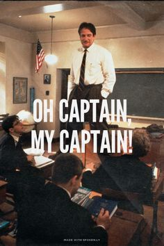 Oh Captain My Captain Meme Google Search With Images Dead