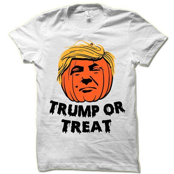 500ba254f0 Donald Trump Or Treat Halloween T Shirt. Funny Halloween Gift. Trump ...