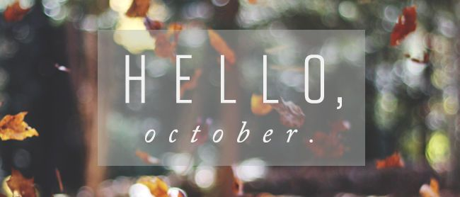 Hello October October Hello October Welcome October October Images
