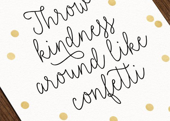Throw Kindness Around Like Confetti Art Print, Instant Download, Nursery Wall Decor, Nursery Art Print, Baby Girl Nursery #throwkindnessaroundlikeconfetti