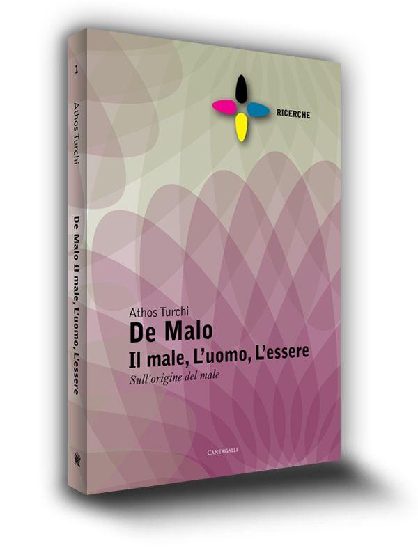 Cover book | De Malo, Il male, l'uomo, l'essere | Edizioni Cantagalli | Siena | 2011